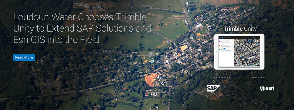Loudoun Water Chooses Trimble Unity to Extend SAP Solutions and Esri GIS into the Field