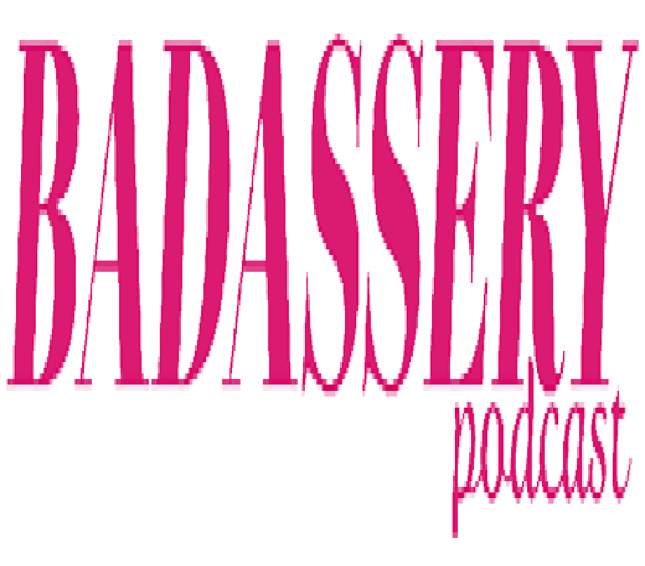 Badassery Podcast.png
