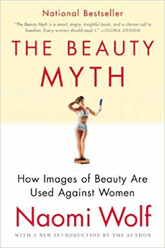 """The Beauty Myth"" by Naomi Wolf , $9.75, Amazon"