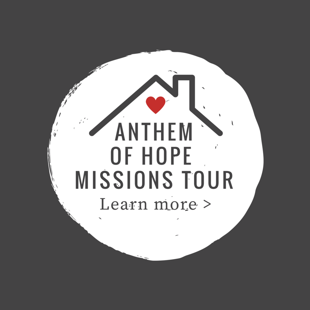 Anthem of Hope Missions Tour
