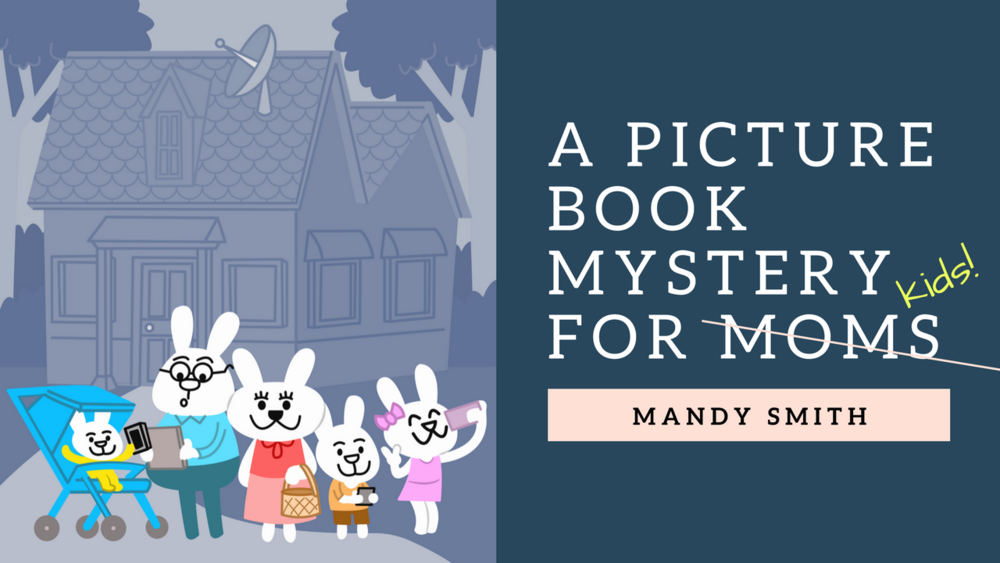 A Picture Book mystery for moms.png