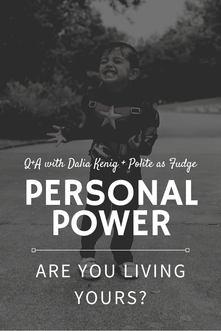 Personal Power: Are You Living Yours?