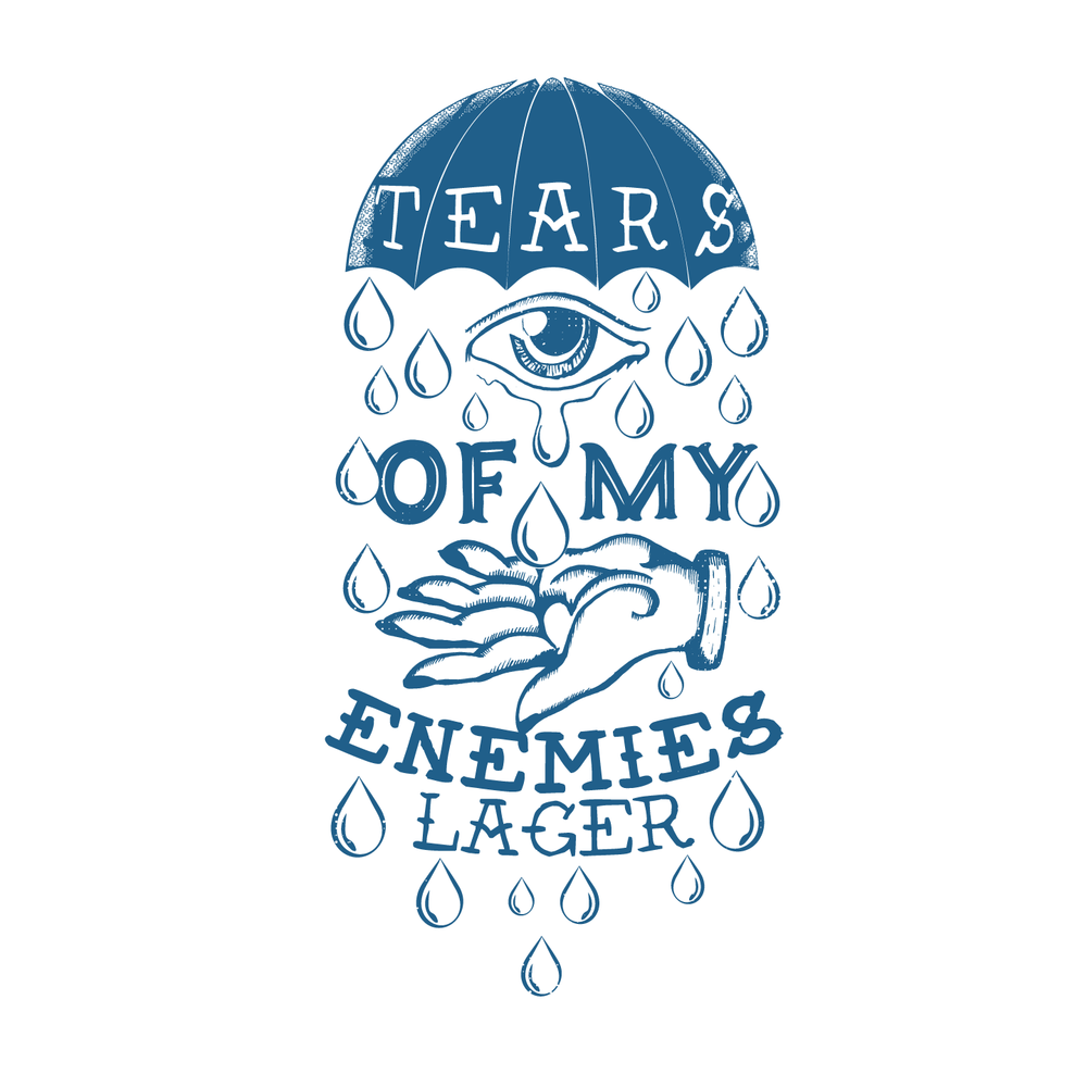 TEARS OF MY ENEMIES -lager - When one colLiDe with the crew just doesn't cut it and you need to hammer down a sixer! This American lager that is very poundable. On the lighter side with a crisp and clean finish. Tears of My Enemies is the perfect balance of hop and malt. Every ice chest in the world will be screaming for this beer.