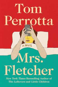 4.  Mrs Fletcher  by Tom Perrotta.  This uniquely crafted story, both a coming of age and coming of middle-age tale, draws all of Perrotta's chief strengths as a storyteller here in this charming riff on  The Graduate . There are laughs, gasps and a few tears as we follow both Mrs. Fletcher and her son as she tries to find a new purpose in her life (in new and surprising ways) and her son tries to find where he fits in at college - soon realising that he might have a different place in the food chain than he did in high school.  It's a fascinating read, made even more-so as Perrotta switches deftly between first and third person narratives. He has the knack for making the ordinary seem extraordinary and the mundane feel dangerous.   NB: The narrative style is something that inspired the short story  Wiggies  which features in my new collection   The Shadow People Won't Take Us Alive & Other Lost Souls.