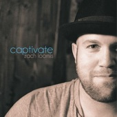 Zach Loomis - Captivate (songwriter)