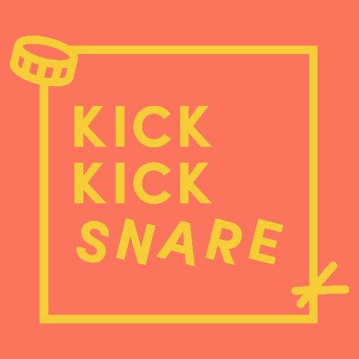 Kick Kick Snare