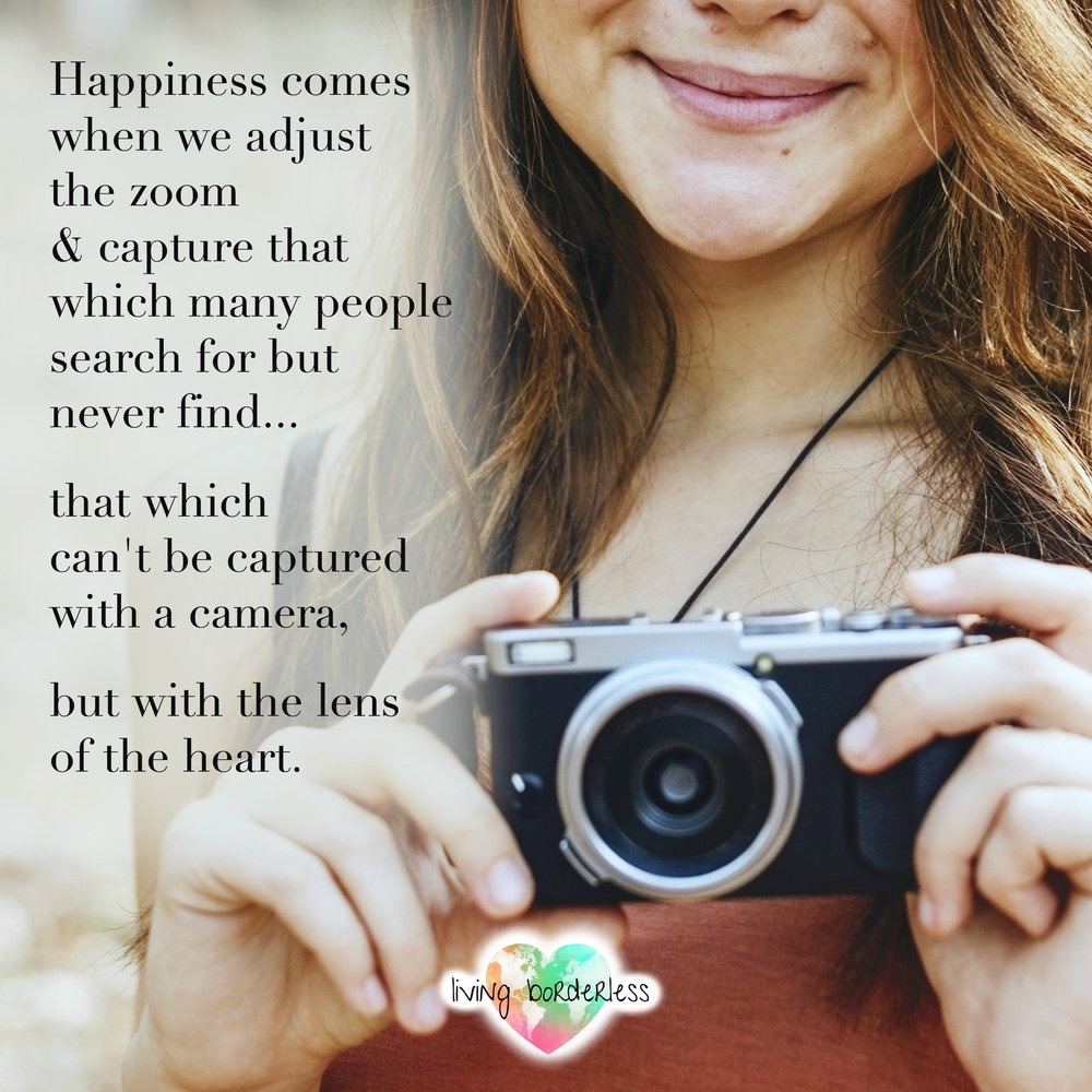 Happiness is captured with the lens of the heart..jpg