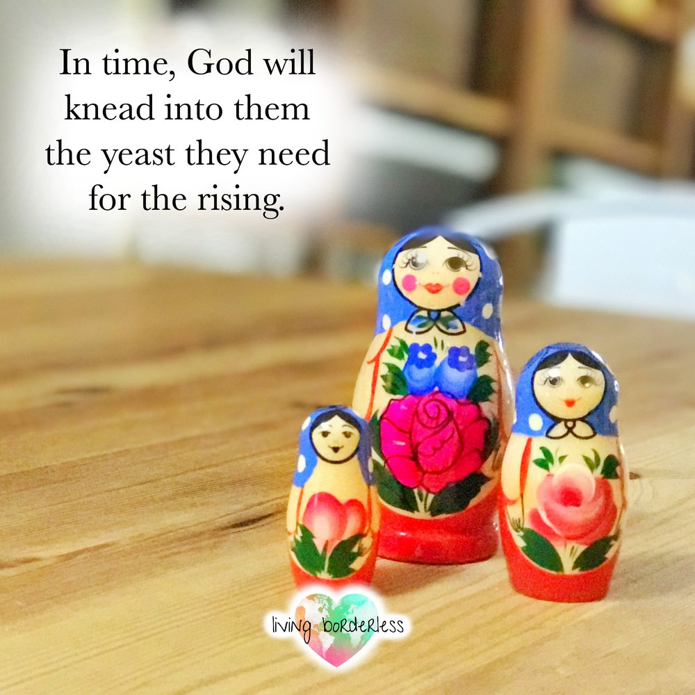 God will knead into them the yeast they need square.jpg