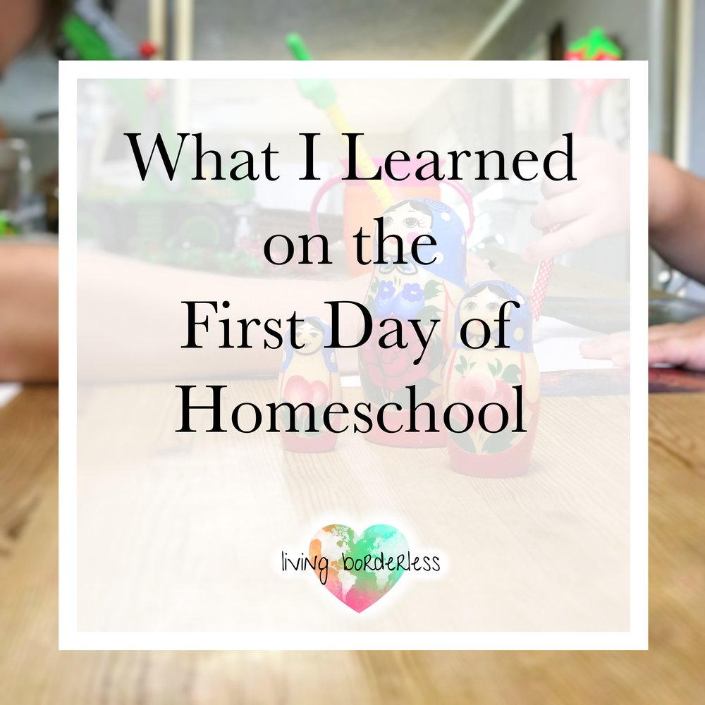 What I Learned on the First Day of Homeschool.jpg