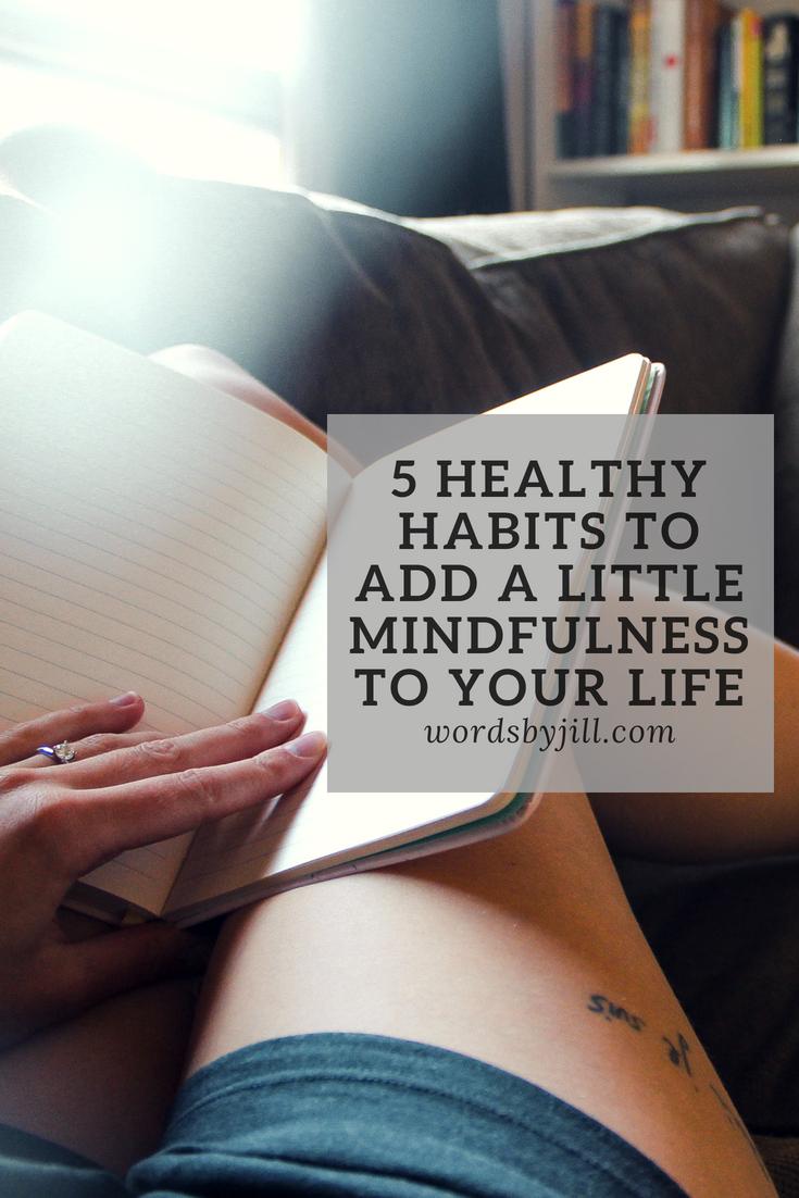 Words by Jill blog healthy habits.jpg