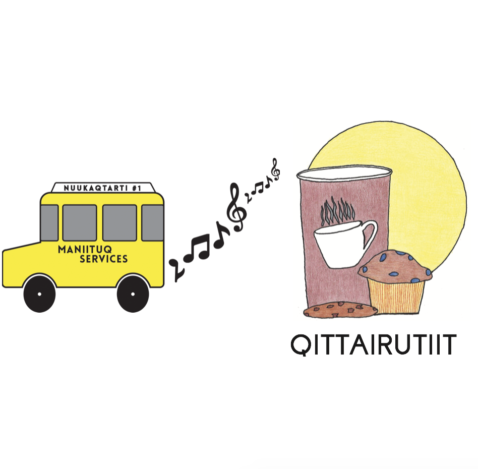 Qittairutiit/Nuuktaqtiit  | Igloolik  Qittairutiit is a breakfast coffee delivery, that delivers hot beverages and fresh baked goods. Nuuktaqtiit is a taxi service that serves people of igloolik with transportation and delivery services.