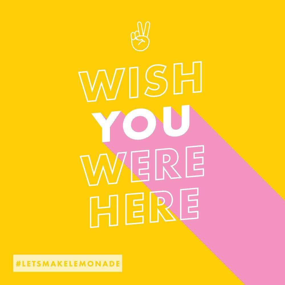 insta_wish-you-were-here.jpg