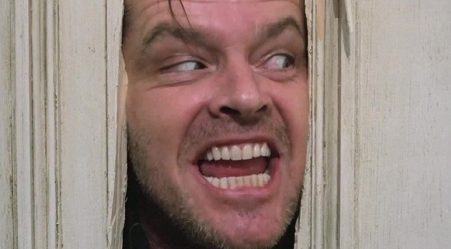 Here's Johnny! (Jack Nicholson in The Shining)