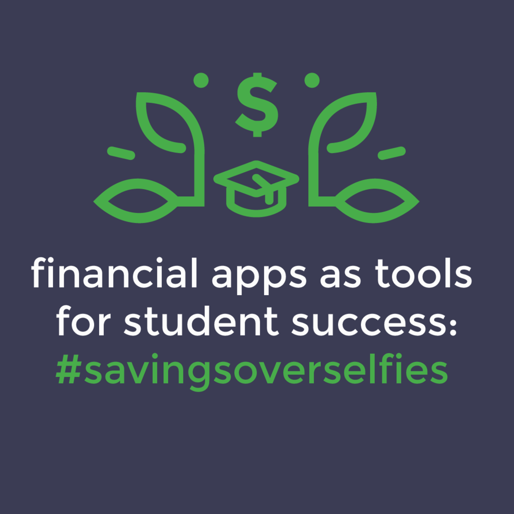 4.25.18   2:00-3:00pm EST - In this session, learn about financial apps that are being used to help students to achieve their financial goals and how you can integrate them into your financial education and financial counseling/coaching programs. Attendees will leave with a financial apps worksheet and learn best practices.Learn how financial apps will make your students love #savingsoverselfiesPresenters: Jennifer Wilson, Texas Tech University