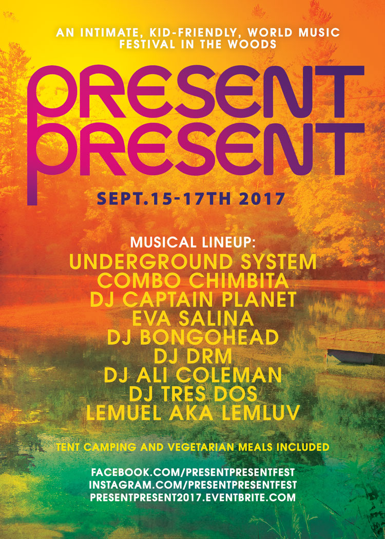 Present Present world music festival in the woods Sept 15- 17 2017