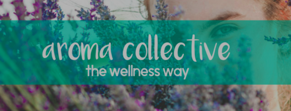 aroma collective is the aromaLife doTERRA essential oils wellness tribe