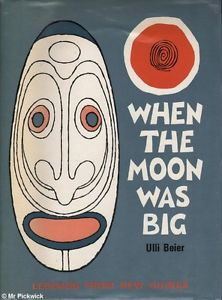 When The Moon Was Big, And Other Legends From New Guinea cover