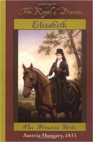 Elisabeth of Austria: The Princess Bride cover