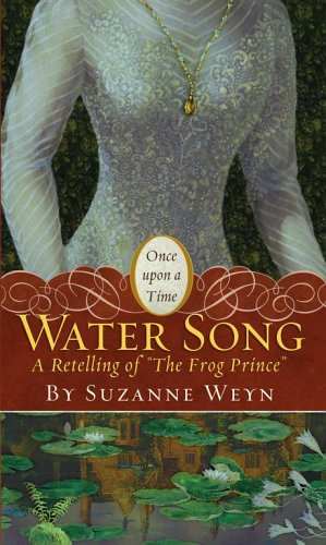 Water Song: A Retelling of The Frog Prince cover