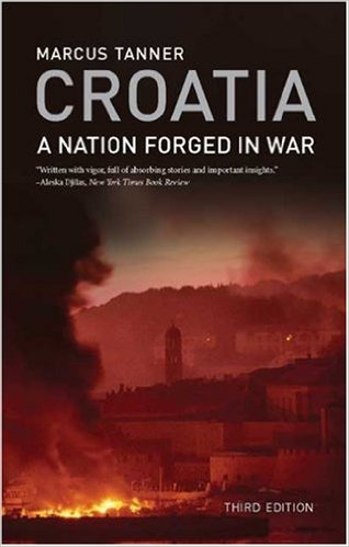 Croatia: A Nation Forged in War cover