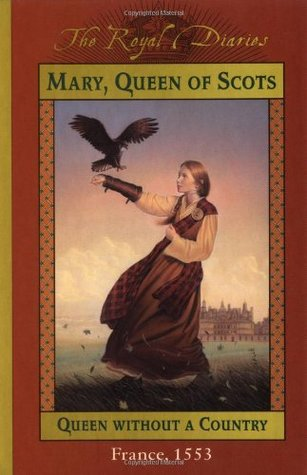 Mary, Queen of Scots: Queen Without a Country by Kathryn Lasky cover