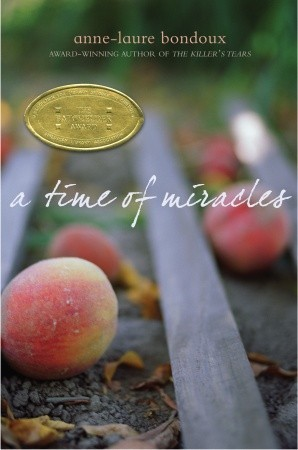 A Time of Miracles by Anne-Laure Bondoux cover