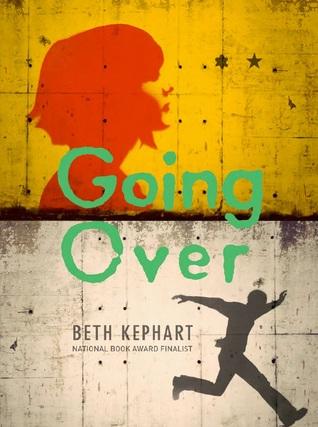 Going Over by Beth Kephart cover