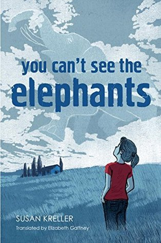 You Can't See the Elephants by Susan Kreller cover