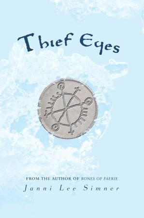 Thief Eyes by Janni Lee Simner cover