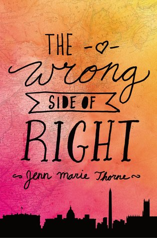 The Wrong Side of Right by Jenn Marie Thorne cover