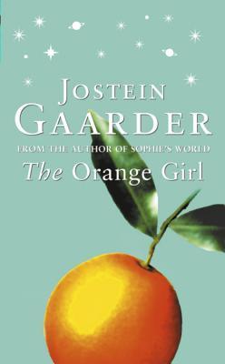 The Orange Girl by Jostein Gaarder