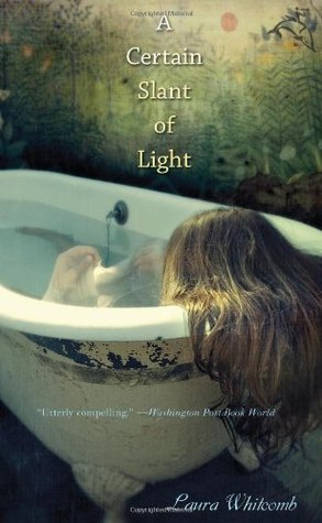 A Certain Slant of Light by Laura Whitcomb cover