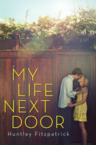 My Life Next Door by Huntley Fitzpatrick cover