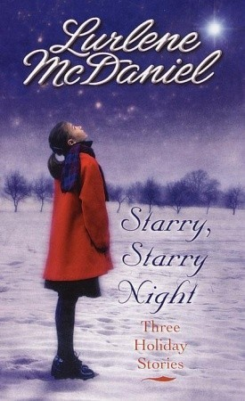 Starry, Starry Night: Three Holiday Stories by Lurlene McDaniel