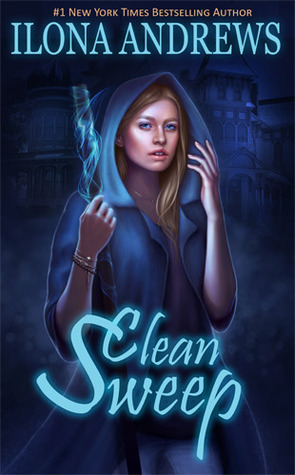 Clean Sweep by Ilona Andrews cover