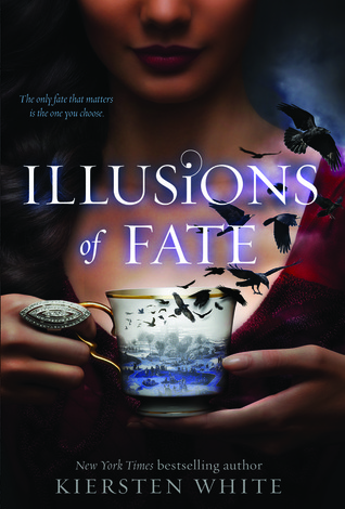 Illusions of Fate by Kiersten White cover