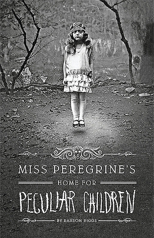 Miss Peregrine's Home for Peculiar Children by Ransom Riggs cover