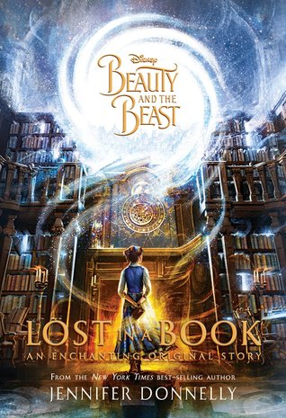 Beauty and the Beast: Lost in a Book by Jennifer Donnelly  cover