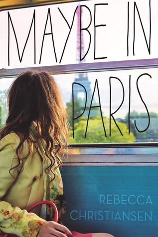 Maybe in Paris by Rebecca Christiansen cover