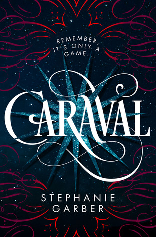 Caraval by Stephanie Garber cover