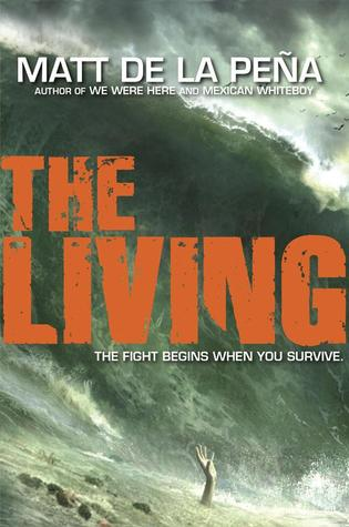 The Living by Matt de la Peña cover
