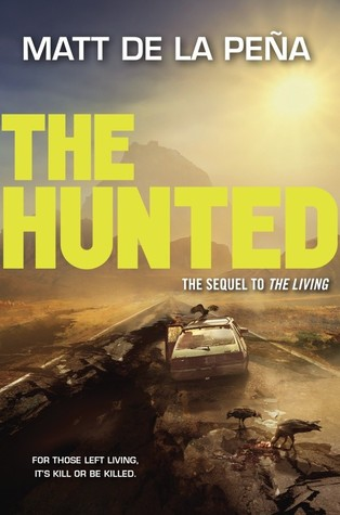 The Hunted by Matt de la Peña cover