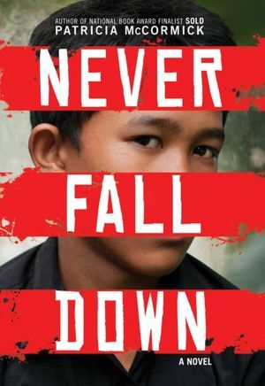 Never Fall Down by Patricia McCormick cover