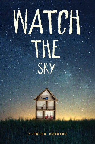 Watch the Sky by Kirsten Hubbard cover