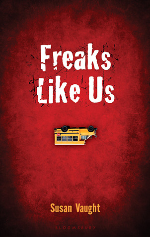Freaks Like Us by Susan Vaught cover