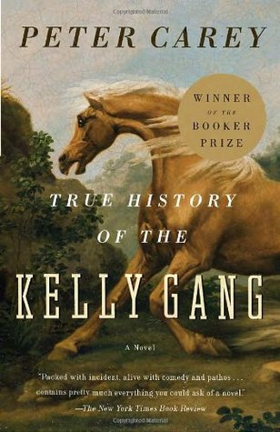 True History of the Kelly Gang by Peter Carey cover