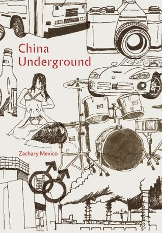 China Underground by Zachary Mexico cover