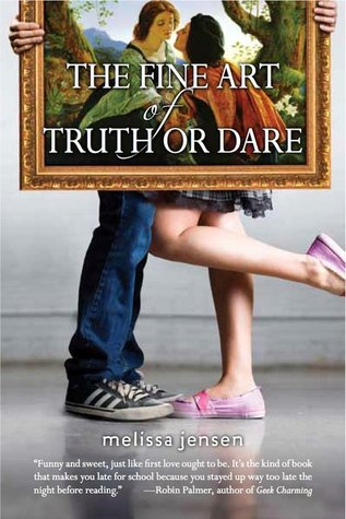 The Fine Art of Truth or Dare by Melissa Jensen  cover