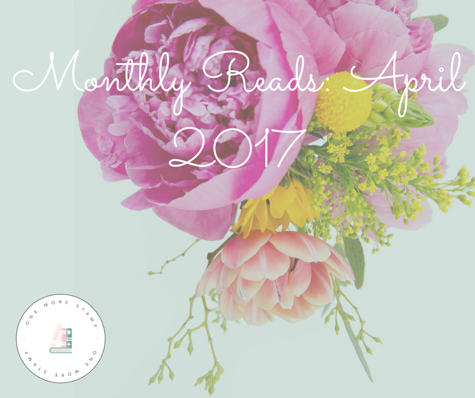 Monthly Reads: April 2017