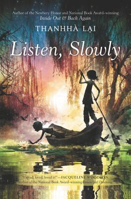Listen, Slowly by Thanhha Lai cover
